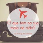 O que tem na sua mala de mão?