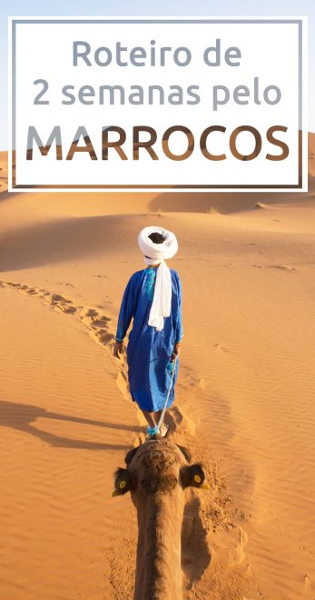 Um roteiro de duas semanas pelo Marrocos