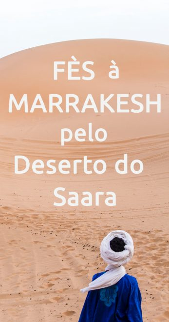 De Fès à Marrakesh pelo Deserto do Saara